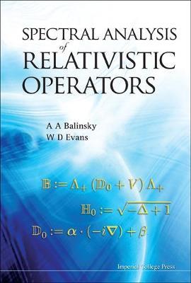 Spectral Analysis Of Relativistic Operators (Hardback)
