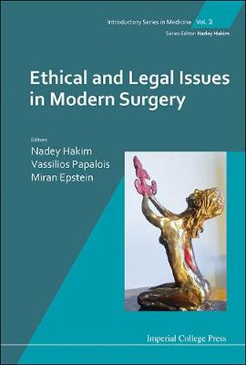 Ethical And Legal Issues In Modern Surgery - Introductory Series In Medicine 2 (Hardback)