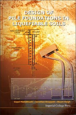 Design Of Pile Foundations In Liquefiable Soils (Hardback)