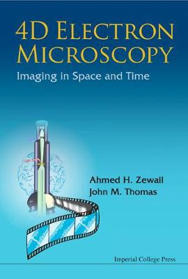 4d Electron Microscopy: Imaging In Space And Time (Hardback)