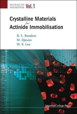 Crystalline Materials For Actinide Immobilisation - Materials For Engineering 1 (Hardback)
