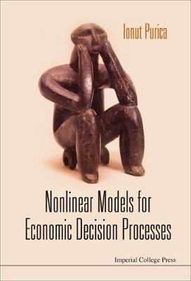Nonlinear Models For Economic Decision Processes (Hardback)