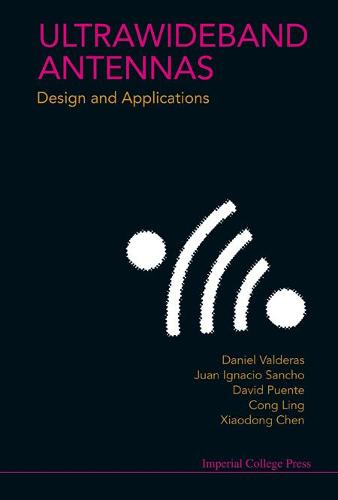 Ultrawideband Antennas: Design And Applications (Hardback)