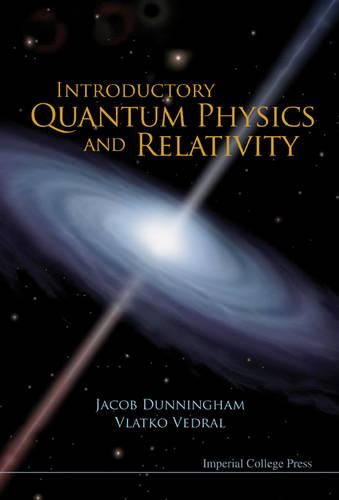 Introductory Quantum Physics And Relativity (Paperback)