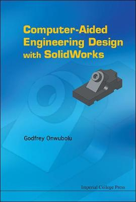 Computer-aided Engineering Design With Solidworks (Hardback)