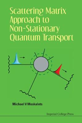 Scattering Matrix Approach To Non-stationary Quantum Transport (Hardback)
