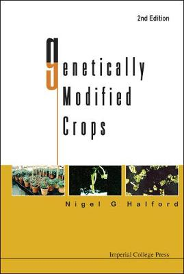 Genetically Modified Crops (2nd Edition) (Hardback)