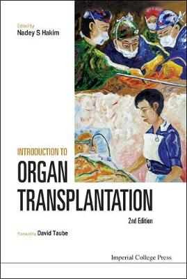 Introduction To Organ Transplantation (2nd Edition) (Hardback)