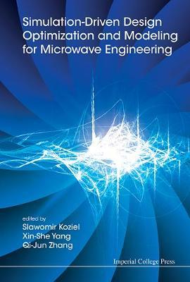 Simulation-driven Design Optimization And Modeling For Microwave Engineering (Hardback)