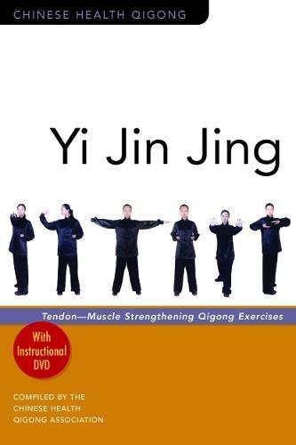 Yi Jin Jing: Tendon-Muscle Strengthening Qigong Exercises - Chinese Health Qigong