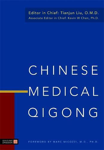 Chinese Medical Qigong (Hardback)