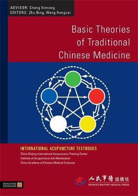 Basic Theories of Traditional Chinese Medicine - International Acupuncture Textbooks (Paperback)