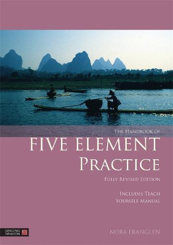 The Handbook of Five Element Practice - Five Element Acupuncture (Paperback)