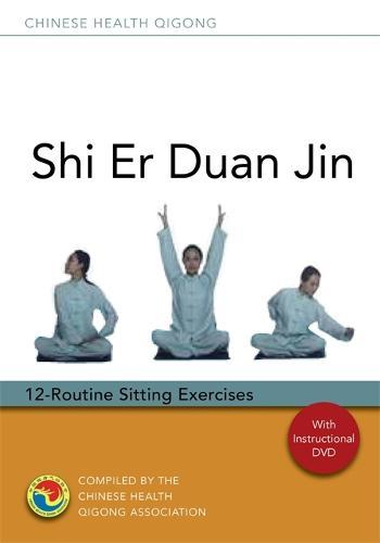 Shi Er Duan Jin: 12-Routine Sitting Exercises - Chinese Health Qigong