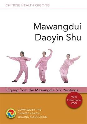 Mawangdui Daoyin Shu: Qigong from the Mawangdui Silk Paintings - Chinese Health Qigong