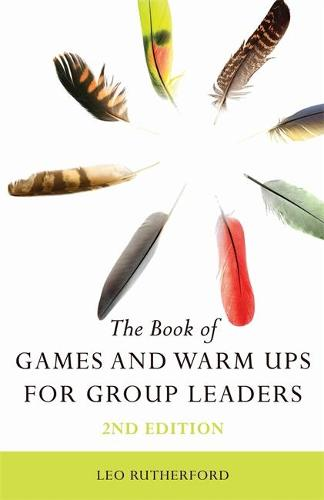 The Book of Games and Warm Ups for Group Leaders 2nd Edition (Paperback)