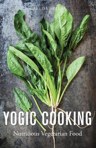 Yogic Cooking: Nutritious Vegetarian Food (Paperback)