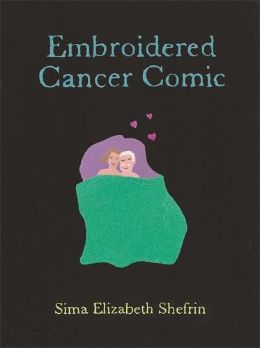 Embroidered Cancer Comic (Paperback)
