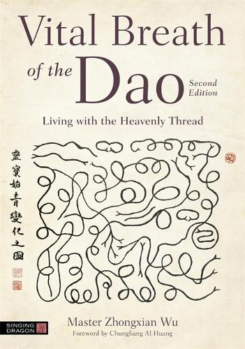 Vital Breath of the Dao (Paperback)