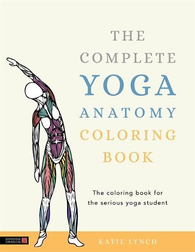 The Complete Yoga Anatomy Coloring Book (Paperback)