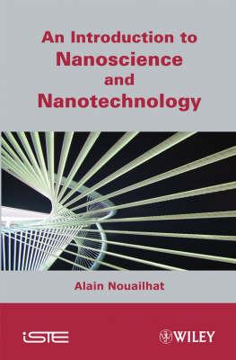 An Introduction to Nanoscience and Nanotechnology (Hardback)