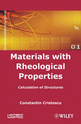 Materials with Rheological Properties: Calculation of Structures (Hardback)