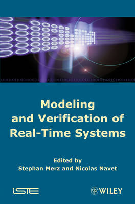 Modeling and Verification of Real-time Systems: Formalisms and Software Tools (Hardback)