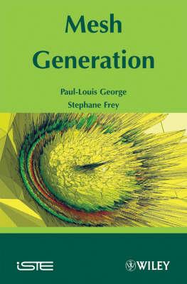 Mesh Generation: Application to Finite Elements (Hardback)