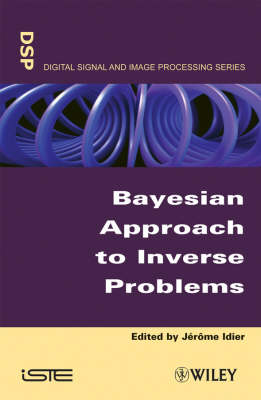 Bayesian Approach to Inverse Problems - ISTE (Hardback)