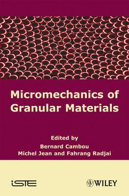Micromechanics of Granular Materials - ISTE (Hardback)
