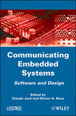 Communicating Embedded Systems: Software and Design (Hardback)
