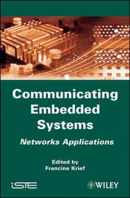 Communicating Embedded Systems: Networks Applications (Hardback)
