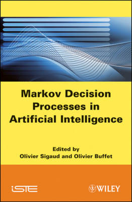 Markov Decision Processes in Artificial Intelligence (Hardback)