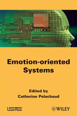 Emotion-Oriented Systems (Hardback)