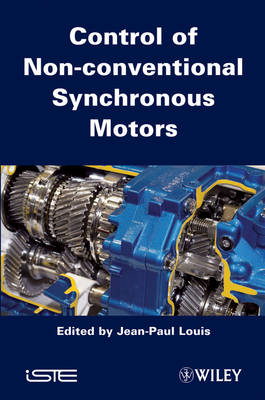 Control of Non-conventional Synchronous Motors (Hardback)