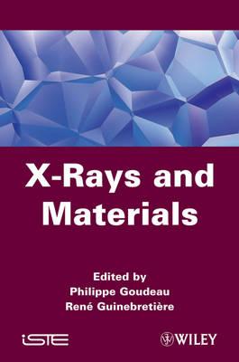 X-Rays and Materials (Hardback)