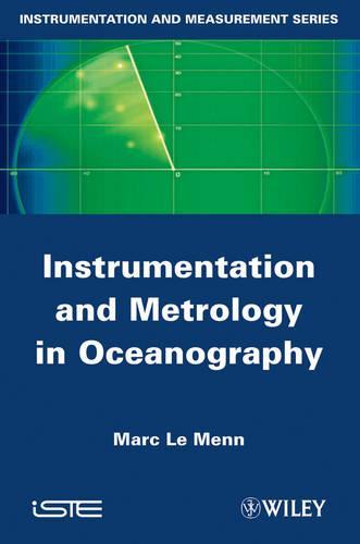 Instrumentation and Metrology in Oceanography (Hardback)