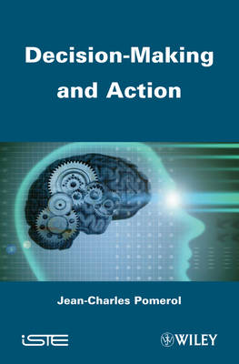 Decision Making and Action (Hardback)