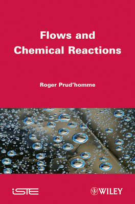 Flows and Chemical Reactions Handbook (Hardback)