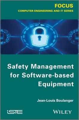 Safety Management of Software-Based Equipment (Hardback)