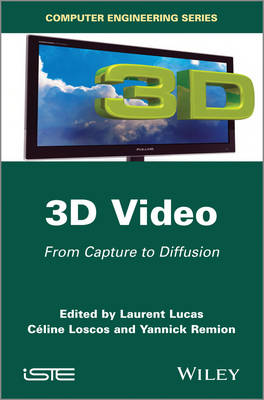 3D Video: From Capture to Diffusion (Hardback)