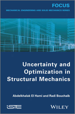 Uncertainty and Optimization in Structural Mechanics (Hardback)