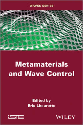 Metamaterials and Wave Control (Hardback)