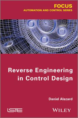 Reverse Engineering in Control Design (Hardback)