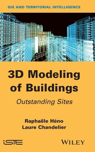 3D Modeling of Buildings: Outstanding Sites (Hardback)