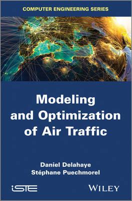 Modeling and Optimization of Air Traffic (Hardback)