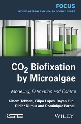 CO2 Biofixation by Microalgae: Automation Process (Hardback)