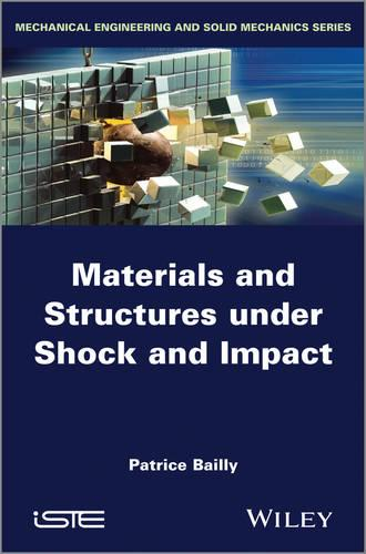 Materials and Structures under Shock and Impact (Hardback)