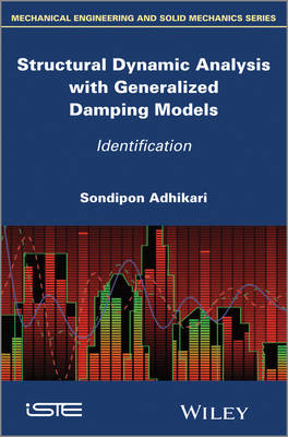 Structural Dynamic Analysis with Generalized Damping Models: Identification (Hardback)