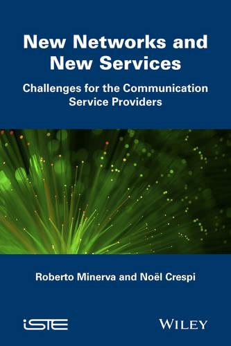 New Networks and New Services: Challenges for the Communication Service Providers (Hardback)